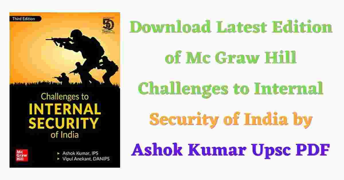 Download Latest Edition of Mc Graw Hill Challenges to Internal Security of India by Ashok Kumar Upsc PDF