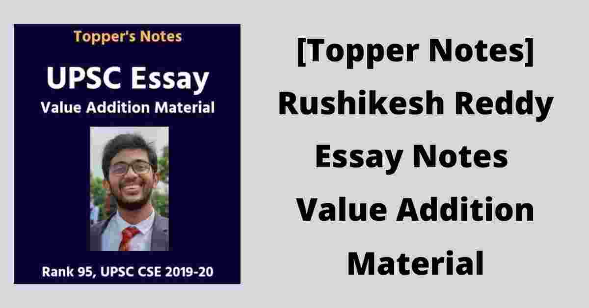 [Topper Notes] Rushikesh Reddy Essay Notes Value Addition Material