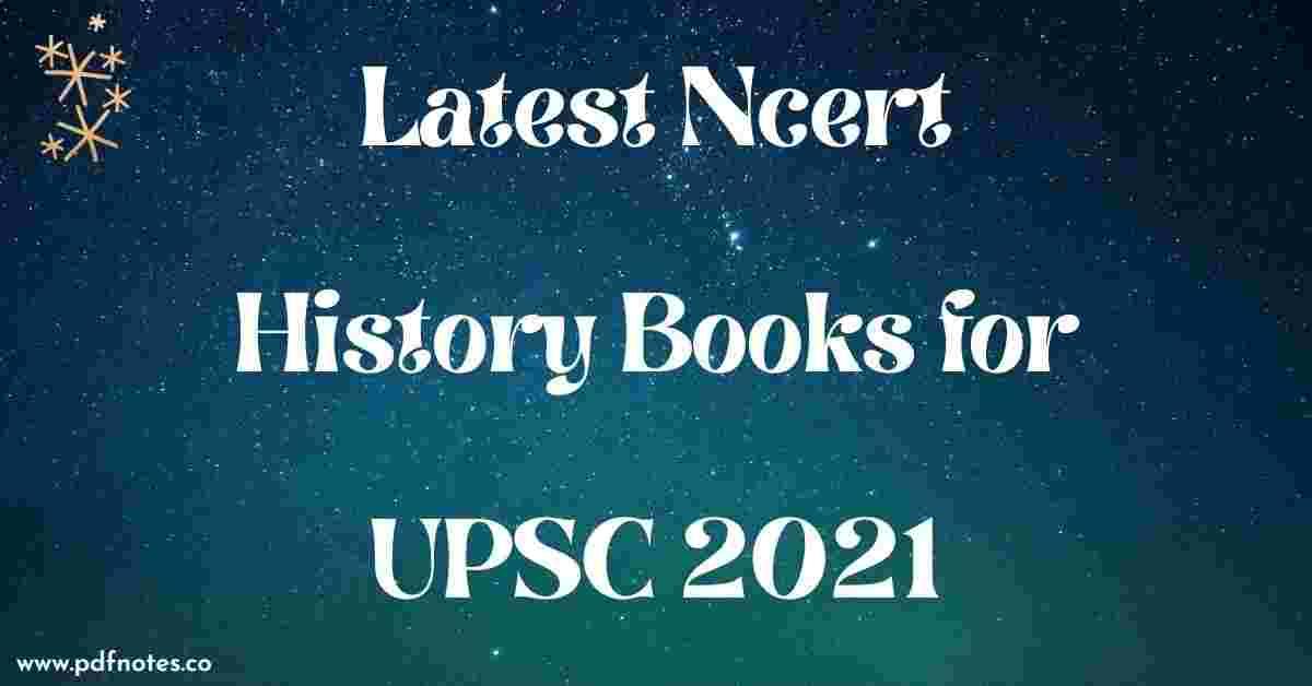Latest Ncert History Books for UPSC 2021