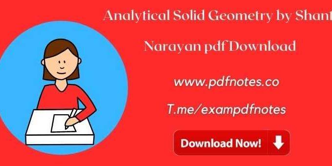 Analytical Solid Geometry by Shanti Narayan pdf Download