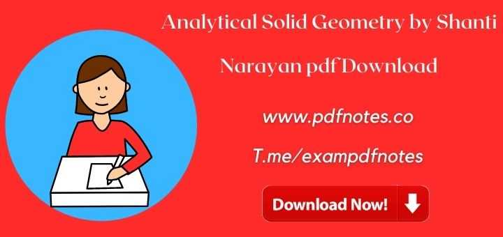 You are currently viewing Analytical Solid Geometry by Shanti Narayan pdf Download