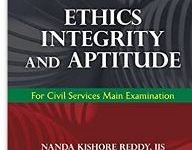 Ethics, Integrity and Aptitude for Civil Services Main Exam by Santosh Ajmera and Nanda Kishore Reddy by Mc Graw Hill Education
