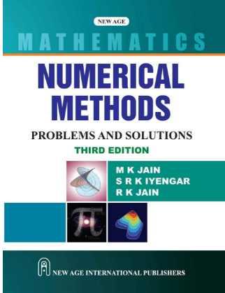 Download Numerical Methods PDF Problems and Solutions by Mahinder Kumar Jain, S R K Iyengar, R K Jain