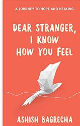 You are currently viewing Dear Stranger I Know How You Feel pdf Download