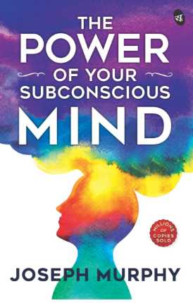 [PDF] The Power of your Subconscious Mind pdf Book by Joseph Murphy