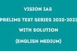 Read more about the article Vision IAS Prelims 2020-2021 UPSC Test Series [1-40] Complete Package PDF