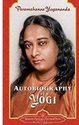 Autobiography of a Yogi pdf by Paramahansa Yogananda Free