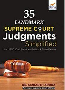 35 Landmark Supreme Court Judgments Simplified for UPSC IAS/ IPS Prelim & Main Exams