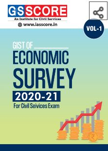 You are currently viewing Gist of Economic Survey 2020-2021: Volume-1 by IASSCORE