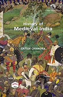 [Download] History of Medieval India by Satish Chandra PDF