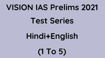 Vision IAS General Studies Prelims 2021 UPSC Test Series PDF Hindi + English