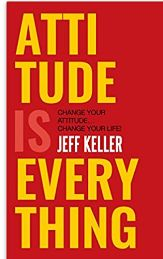 Attitude is Everything Book PDF by Jeff Keller
