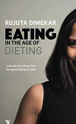 Eating in the Age of Dieting Book