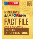 You are currently viewing GS Score Prelims Fact Files 2021 PDF – Indian Architecture
