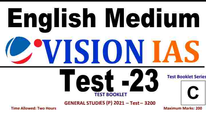 You are currently viewing [English] Vision IAS Prelims 2021 Test 23 PDF Download