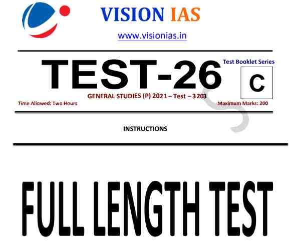 Vision IAS Prelims 2021 Test 26 Full Length PDF Download