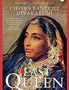 The Last Queen by Chitra Banerjee Divakaruni