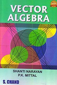 You are currently viewing [MATH] Vector Algebra Shanti Narayan PK Mittal