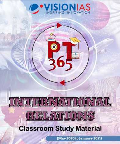 You are currently viewing [PT365] Vision IAS International Relations 2021 PDF