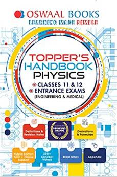 [PDF] Oswaal Topper's Handbook Classes 11 & 12 and Entrance Exams Physics Book
