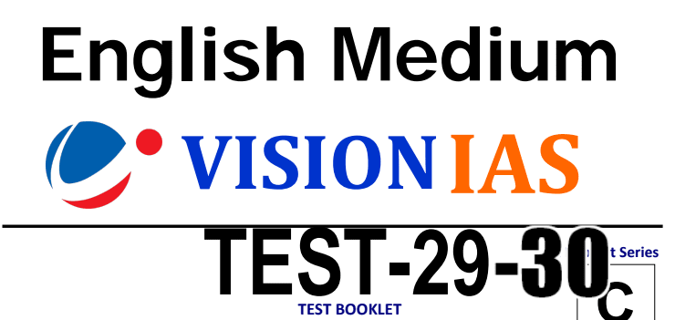 You are currently viewing Vision IAS Prelims 2021 Test 29-30 PDF