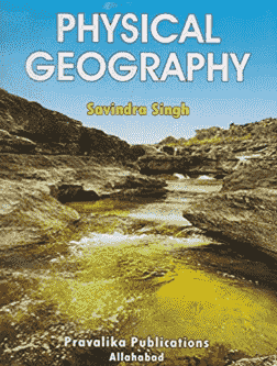 Read more about the article Physical Geography by Savindra Singh PDF