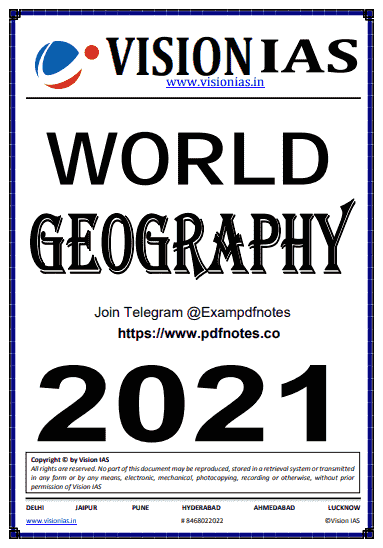 You are currently viewing Vision IAS World Geography Notes 2021