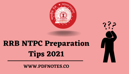 You are currently viewing RRB NTPC Preparation Tips 2021: Best Strategy to crack the NTPC Exam