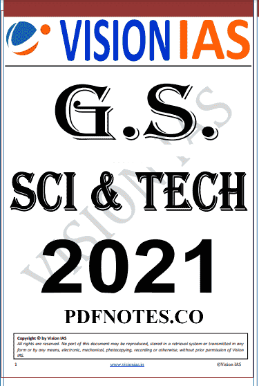 You are currently viewing Vision IAS Science and Technology Notes 2021
