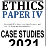 Read more about the article Vision IAS Ethics Case Studies Notes 2021