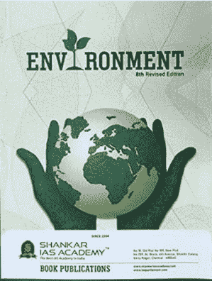Read more about the article Shankar IAS Environment 8th Edition