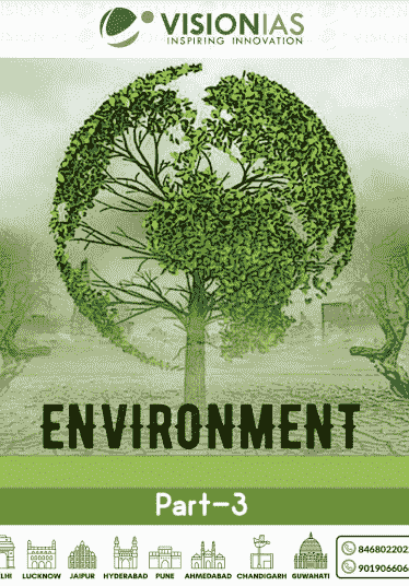 Read more about the article Vision IAS Environment Notes 2021 PDF